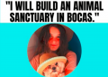 """Shana hugging her dog, both of them with hats on, with the text """"I will build an animal sanctuary in Bocas"""""""