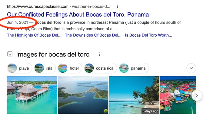 """A screen shot of the article """"Our Conflicted Feelings About Bocas del Toro, Panama. The date is circled in red to call attention to the viewer. The date says June 4, 2021, when actually it was published in the year 2017. The bloggers updated it recently to pass it off as a new article. The article currently ranks #6 on Google when someone in the United States searches for """"Bocas del Toro."""""""
